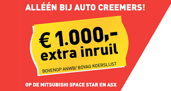 Bij Auto Creemers 1.000,- extra inruil!